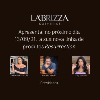 labrizza cosméticos convidados Helen Ganzarolli, Henri Castele, Ivy Moraes